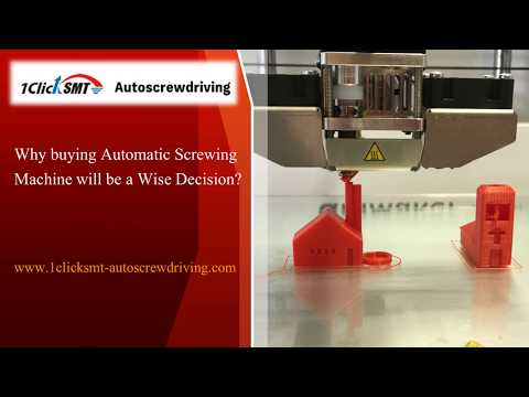 Why buying Automatic Screwing Machine will be a Wise Decision?