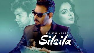 Silsila – Kanth Kaler