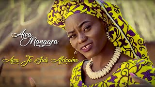 AWA MANGARA - Awa Je Suis Africaine