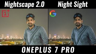OnePlus 7 Pro Nightscape 2.0 KILLS GCam Night Sight!!!
