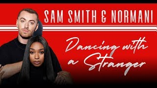 Sam Smith & Normani - Dancing with a Stranger (lyric video)