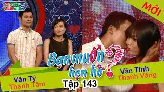 BẠN MUỐN HẸN HÒ #143 UNCUT   Văn Tý - Thanh Tâm   Văn Tình - Thanh Vàng   210216 💖