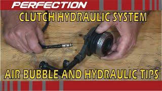 Clutch Hydraulic System Air Bubble and Hydraulic Tips
