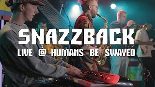 Snazzback - Triangle, Live @ Humans Be Swayed