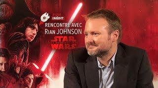 Rencontre avec Rian Johnson & Ram Bergman de Star Wars Episode VIII Les Derniers Jedi