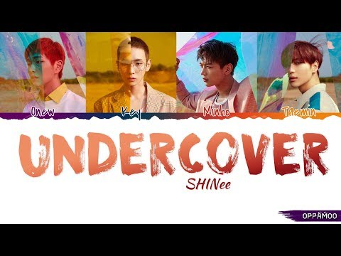 SHINee (샤이니) - 'Undercover' Lyrics (Color Coded Han-Rom-Eng)