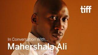 MAHERSHALA ALI   In Conversation With...   TIFF 2018