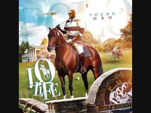 Young Dro ft T.I.-I'm On It