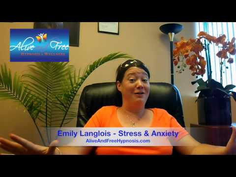 A&F Hypnosis Testimonial: Emily Langlois - Anxiety and Stress