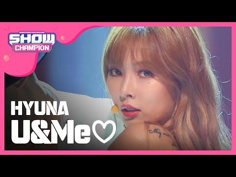 (ShowChampion EP.197) HyunA - U&Me♡