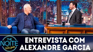 Entrevista com Alexandre Garcia | The Noite