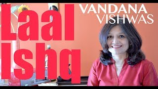 Vandana Vishwas - Laal Ishq