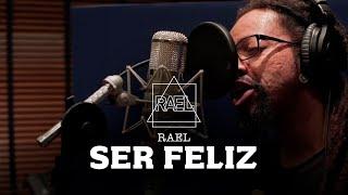 Ser Feliz - Rael
