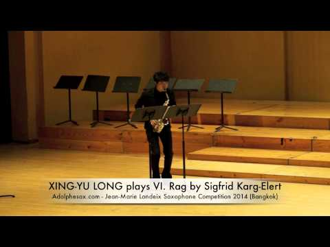 XING YU LONG plays VI Rag by Sigfrid Karg Elert