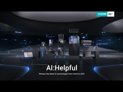Witness the Latest AI Technologies from Viomi in 2021