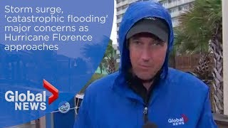 Hurricane Florence: storm surge, major flooding big concerns as storm approaches