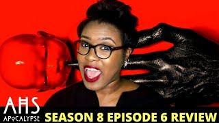 AHS Apocalypse Season 8 Episode 6 Review