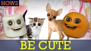 HOW2 - How to be Cute ❤️💛🌈😻💙
