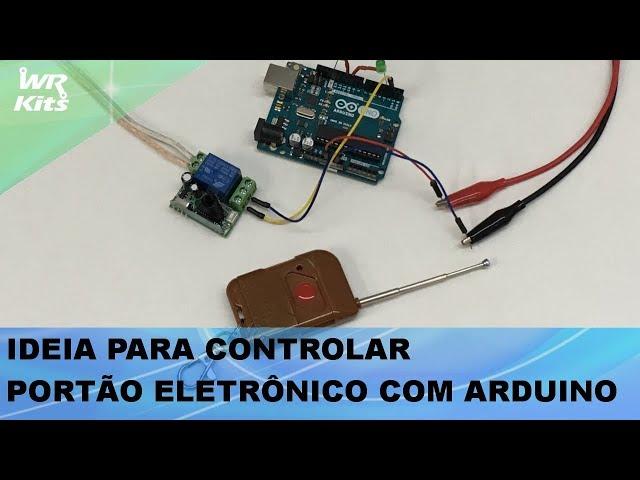 IDEIA PARA CONTROLE DE PORTÃO ELETRÔNICO COM ARDUINO