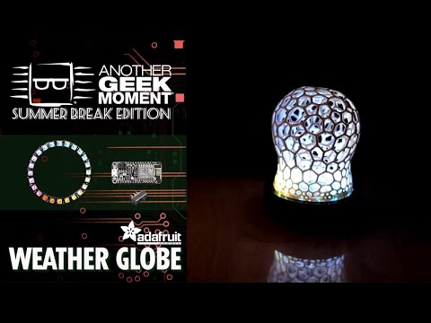 Weather Globe – AGM Summer Break | DigiKey
