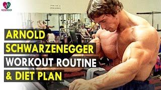 Arnold Schwarzenegger Workout Routine & Diet Plan || Health Sutra - Best Health Tips