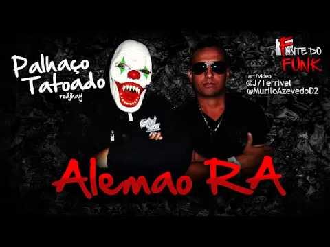 Baixar Mc Alemao RA -  palhaco Tattoado Lancamento 2013