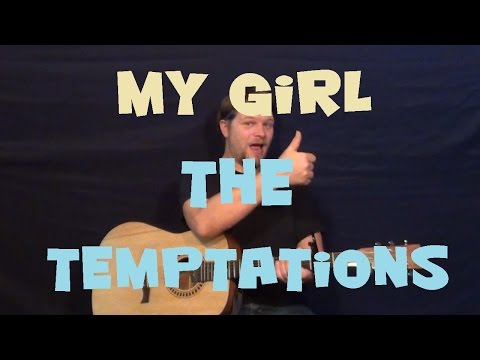Baixar My Girl (The Temptations) Guitar Lesson Easy Chord Strum How to Play My Girl C F Dm G