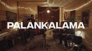 Palankalama - Palankalama Live at Pinehouseconcerts