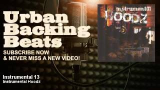 Instrumental Hoodz - Instrumental 13 - URBAN BACKING BEATS