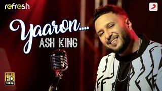Yaaron – Ash King (Sony Music Refresh) Video HD