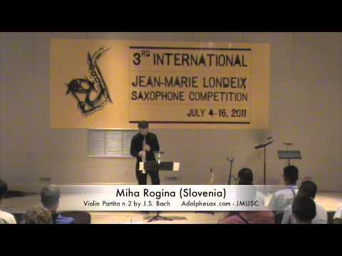 3rd JMLISC: Miha Rogina (Slovenia) Violin Partita n.2 by J.S. Bach