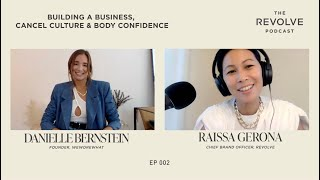 Danielle Bernstein on Building a Business, Cancel Culture & Body Confidence | REVOLVE Podcast