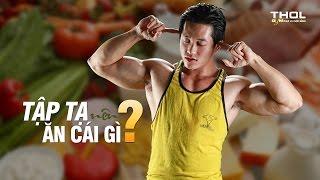 DN Vlog - Người tập thể hình nên ăn gì tốt nhất? Dinh dưỡng dành cho gymer