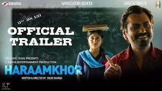 Haraamkhor | Official Trailer | Nawazuddin Siddiqui & Shweta Tripathi