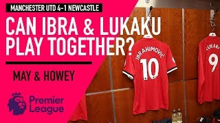 Can Zlatan and Lukaku play together? | Man Utd 4-1 Newcastle | Astro SuperSport