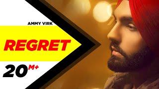 Regret – Ammy Virk