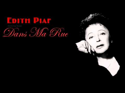 Edith Piaf - Dans Ma Rue (English Lyrics)