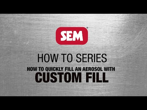 SEM How To Series: Custom Fill™ Aerosol Filling