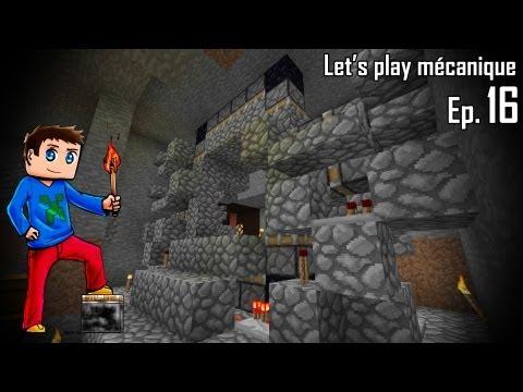 let s play mécanique 2.0 ! - ep 16 - méga porte