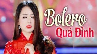 Bolero Đỉnh Nhất - Biết Đến Bao Giờ - LK Nhạc Trữ Tình Bolero Hải Ngoại