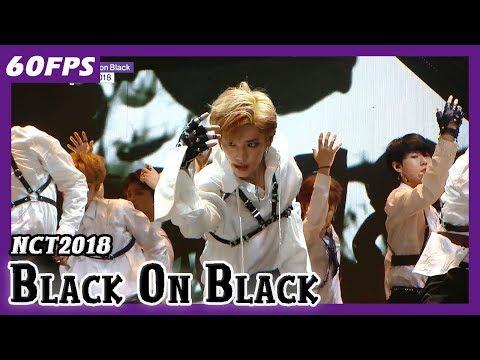 60FPS 1080P | NCT2018 - Black On Black, 엔시티2018 - 블랙온블랙 Show Music Core 20180421