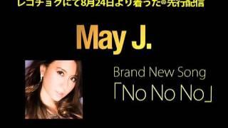 May J. / No No No