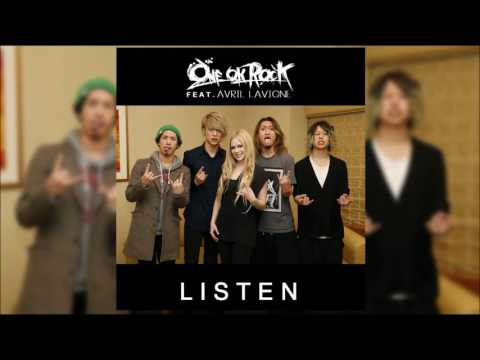 ONE OK ROCK - Listen Feat. Avril Lavigne(Full Song)