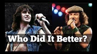 Who's The Better Singer? Bon Scott or Brian Johnson?
