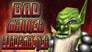 Warcraft 3 - Bad Manner Blademaster
