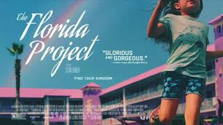 The Florida Project - 'Celebrate' by Lorne Balfe