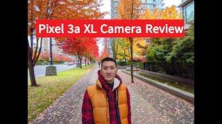 Google Pixel 3a XL Camera Review