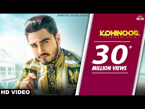 Kohinoor (Official Video) Kulwinder Billa - Sukh Sanghera - The Boss