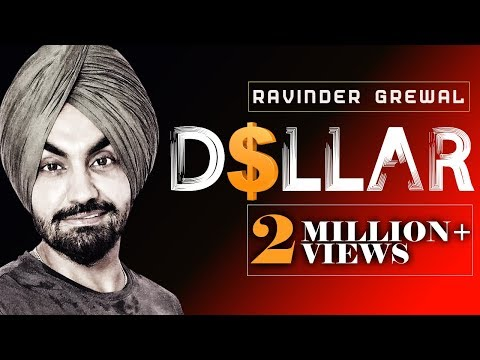 Ravinder Grewal - Dollar (Full Song)