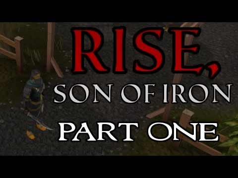 Rise, Son of Iron: Ironman Progress - Episode 1 [Runescape 2014]